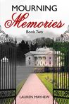 Mourning Memories (Liliana, #2)