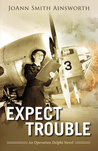 Expect Trouble (Operation Delphi #1)