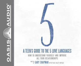 As Guide To The 5 Love Languages How To Understand Yourself And Improve All Your Relationships By Gary Chapman