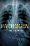 Pathogen (A Dr. Kate Morrison Mystery, #2)