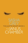 The Juliette Society, Book II: The Janus Chamber (The Juliette Society, #2)