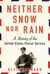 Neither Snow nor Rain A History of the United States Postal Service by Devin Leonard