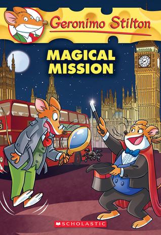 Magical Mission (Geronimo Stilton #64)