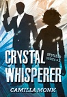 Crystal Whisperer (Spotless, #3)