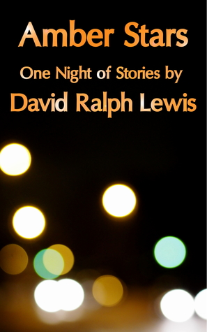 Amber stars one night of stories by david ralph lewis 29740974 fandeluxe Images