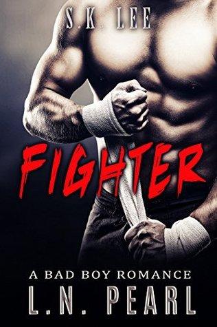 Fighter (Crush My Heart, #1)