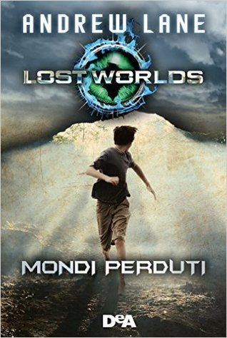Lost Worlds: Mondi Perduti