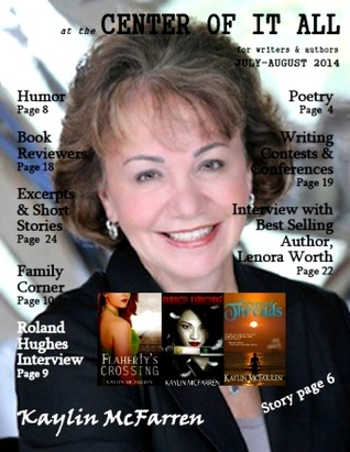 At the Center of It All - December 2014: A Magazine for Writers and Authors