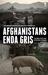 Afghanistans enda gris by Ivar Andersen