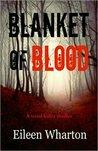 Blanket of Blood by Eileen Wharton