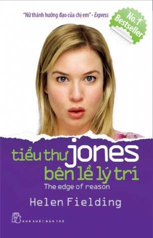 Tiểu thư Jones: Bên lề lý trí (Bridget Jones, #2)