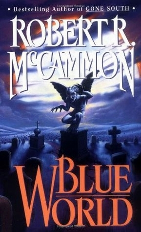 Blue World by Robert R. McCammon