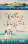 Walking on Sea Glass (Sea Glass Inn #1)