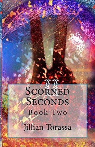 Scorned Seconds (Rebel Thirds Book 2)