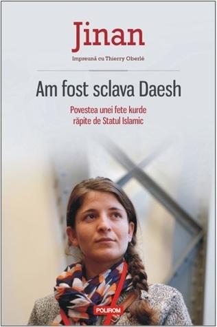 Buscar libros electrónicos y descargas gratuitas de libros electrónicos Am fost sclavă Daesh: povestea unei fete kurde răpite de Statul Islamic