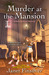 Murder at the Mansion (Redwood Cove # 2)