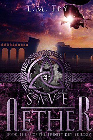 Save Aether (The Trinity Key Trilogy Book 3)