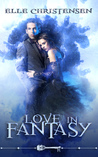 Love In Fantasy by Elle Christensen