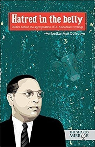 hatred-in-the-belly-politics-behind-the-appropriation-of-dr-ambedkar-s-writings