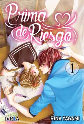 Prima de Riesgo, vol. 1 by Rina Yagami