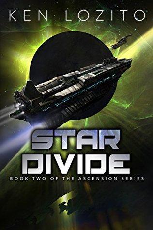 Star Divide (Ascension #2)  - Ken Lozito