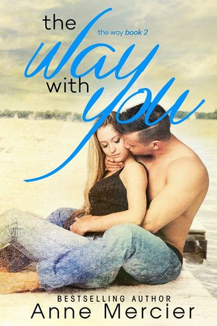 The Way With You (The Way #2)