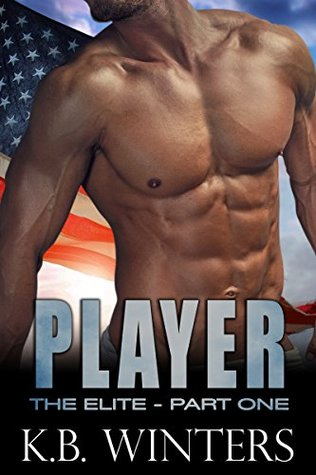 Player - The Elite: Part 1 (The Elite - Boomer and Player, #3)