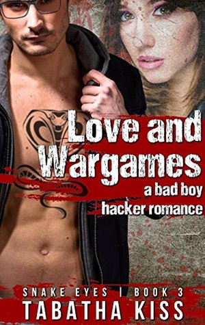 Love and Wargames (Snake Eyes, #3)