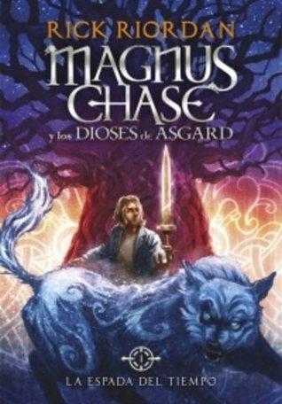 Magnus Chase. La espada del tiempo