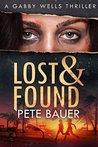 Lost & Found (Gabby Wells Thriller #2)