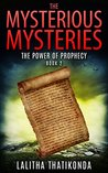 Kids Books : The Mysterious Mysteries - The Power of Prophecy