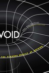 Void: The Strange Physics of Nothing
