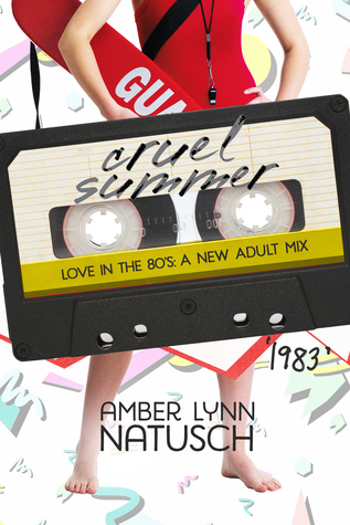 1983: Cruel Summer (Love in the 80s #4)