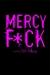 Mercy F*uck