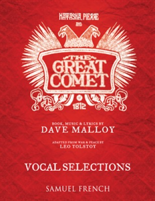 Natasha, Pierre, & the Great Comet of 1812 (Vocal Selections)