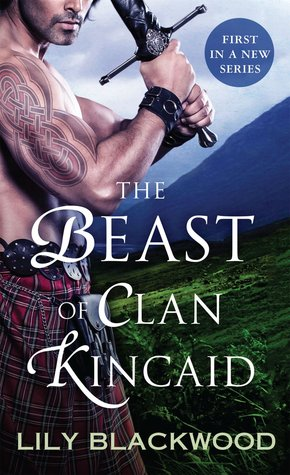 The Beast of Clan Kincaid (Highland Warrior, #1)