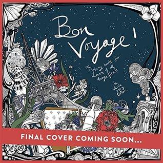 Bon Voyage By Lizzie Mary Cullen