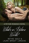 What's a Picture Worth? (A Picture Romance Book 1)