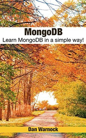 MongoDB: Learn MongoDB in a simple way!