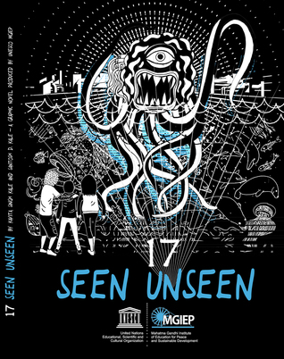 17 Seen Unseen: A Graphic Novel