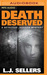 Death Deserved by L.J. Sellers