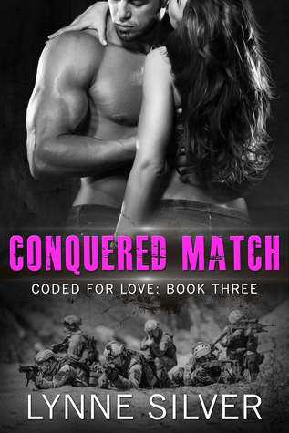Conquered Match by Lynne Silver