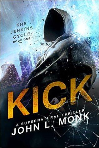 Kick (Jenkins Cycle, #1)