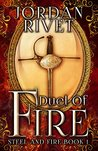 Duel of Fire (Steel and Fire, #1)