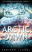 Arctic Dawn by Karissa Laurel