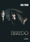 Ibrido by Isa Thid Emiliani