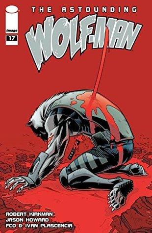 Ebook The Astounding Wolf-Man #17 by Robert Kirkman DOC!