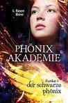 Phönixakademie - Funke 1 by I. Reen Bow