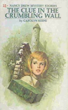 The Clue in the Crumbling Wall (Nancy Drew Mystery Stories, #22)