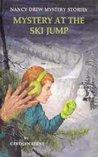 Mystery at the Ski Jump (Nancy Drew Mystery Stories, #29)